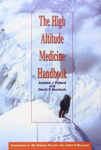 9788173031298: The High Altitude Medicine Handbook