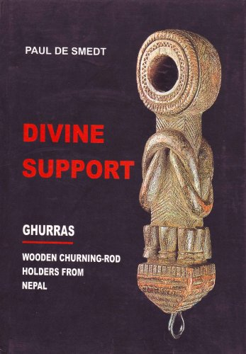9788173031946: Divine Support. Ghurras: Wooden Churning-rod Holders from Nepal
