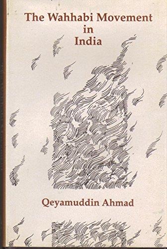 The Wahhabi Movement in India: Qeyamuddin Ahmad