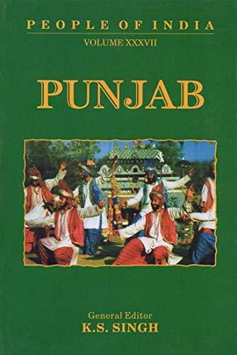 People of India: Punjab: Volume XXXVII: I.J.S. Bansal and