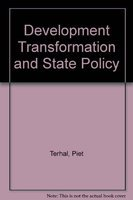 Development, Transformation and State Policy: P. Terhal & J.R. De Vries (Eds)