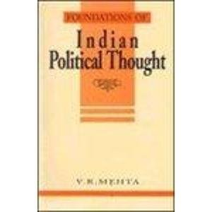 Foundations of Indian Political Thought: An Interpretation: From Manu to the Present Day: V.R. ...