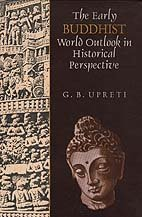 The Early Buddhist World Outlook in Historical: G.B. Upreti