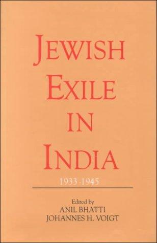 Jewish Exile in India 1933-1945: ANIL BHATTI