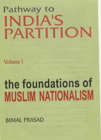 Pathway to India's Partition: Prasad, Bimal