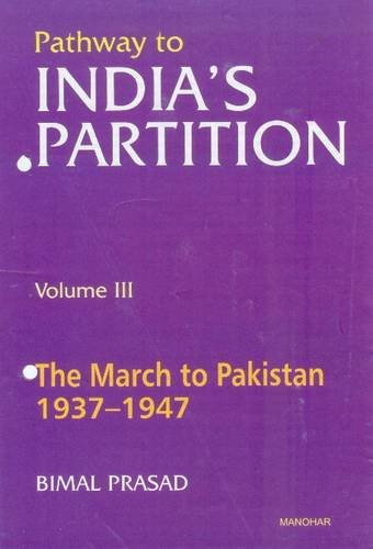 9788173042508: Pathway of India's Partition: The March to