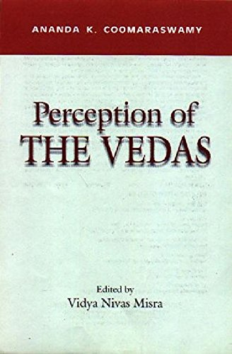 9788173042546: Perception of the Vedas (Indira Gandhi National Centre for the Arts)