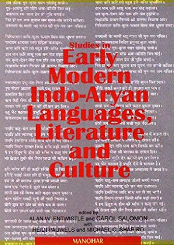 Studies in Early Modern Indo-Aryan Langauges, Literature and Culture: Alan W. Entwistle, Carol ...