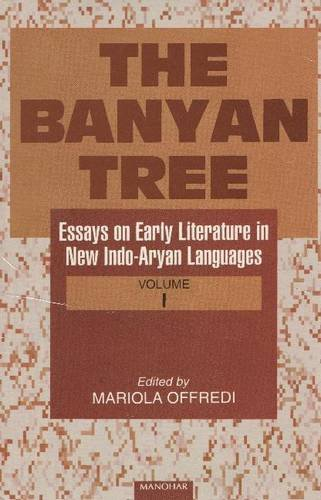 The Banyan Tree: Essays on Early Literature: Mariola Offredi