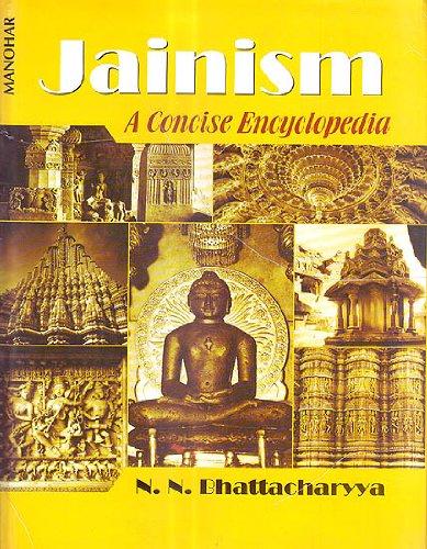 Jainism: A Concise Encyclopedia: N.N. Bhattacharyya