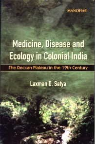 9788173043147: Medicine, Disease and Ecology in Colonial India