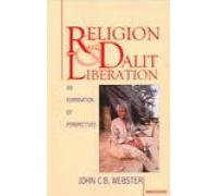 9788173043321: Religion and Dalit Liberation: An Examination of Perspectives
