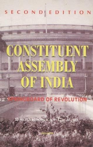 Constituent Assembly of India Springboard of Revolution: Shibanikinkar Chaube