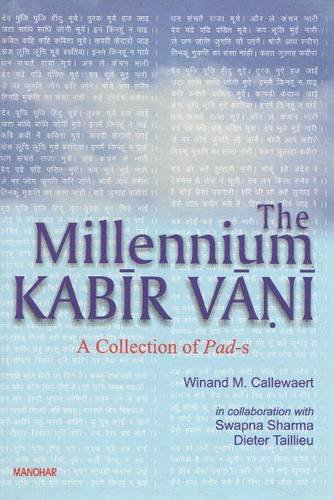 Millennium Kabir Vani: A Collection of Pad-s: Winand M. Callewaert;