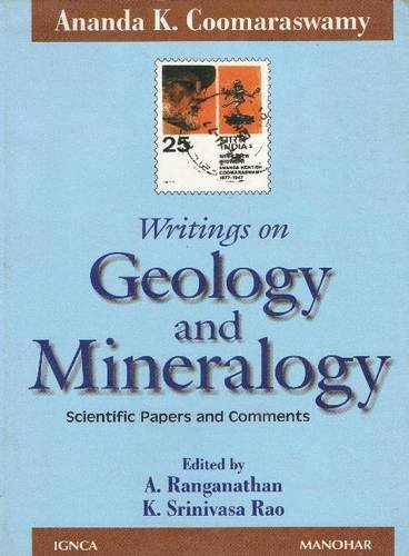9788173043734: Ananda K. Coomaraswamy's Writing on Geology & Mineralogy (Indira Gandhi National Centre for the Arts)