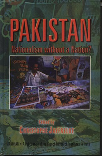 9788173044076: Pakistan: Nationalism without a Nation