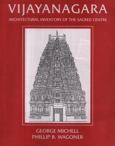 Vijayanagara Architectural Inventory of the Sacred Centre, 3 Vols (Series: Vijayanagara Research ...