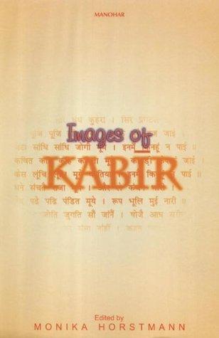 Images of Kabir: Monika Horstmann (Ed.)