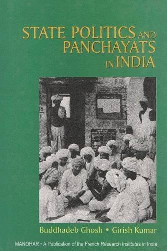 State Politics and Panchayats in India: Budhadeb Ghose,Girish Kumar