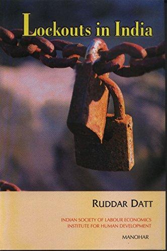 Lockouts in India: Ruddar Datt