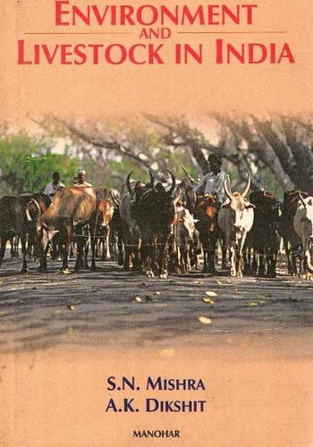 Environment and Livestock in India: Dikshit A.K. Mishra