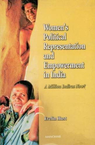 9788173045752: Women's Political Representation and Empowerment in India: A Million Indiras Now?