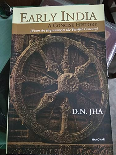 Early India: A Concise History: D.N. Jha