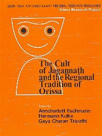 Cult of Jagannath and the Regional Tradition of Orissa (reprint 2005)