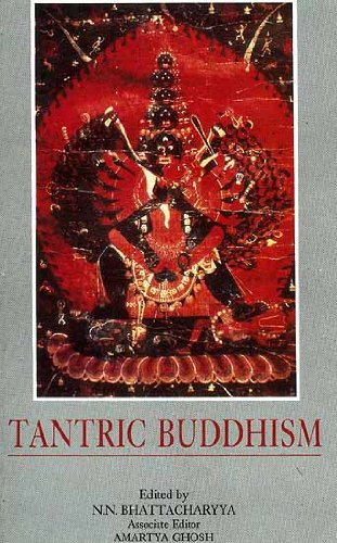 Tantric Buddhism : Centennial Tribute to Dr.: Edited by N.N.
