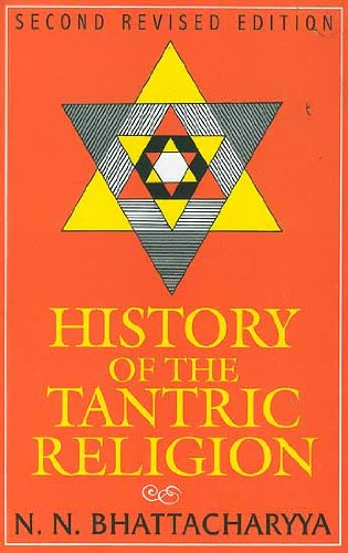 9788173046506: History of the Tantric Religion: A Ritualistic and Philosophical Study