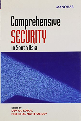 Comprehensive Security in South Asia: Dahal, Dev Raj,