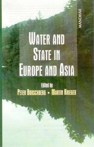 Water and State in Europe and Asia: Peter Borschberg & Martin Krieger (Eds)