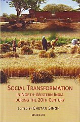 Social Transformation in North-Western India During the 20th Century: Chetan Singh (Ed.)