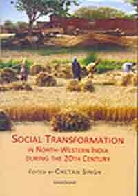 Social Transformation in North-Western India During the: Chetan Singh (Ed.)