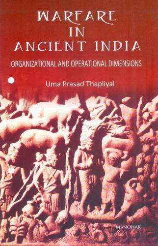 9788173048425: Warfare in Ancient India: Organizational and Operational Dimensions