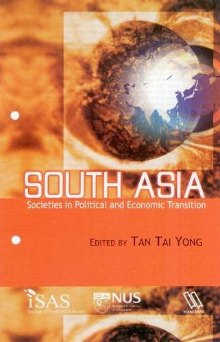 South Asia: Societies in Political and Economic Transition: Tan Tai Yong (Ed.)