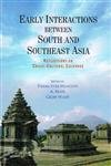 9788173048951: EARLY INTERACTIONS BETWEEN SOUTH AND SOUTHEAST ASIA