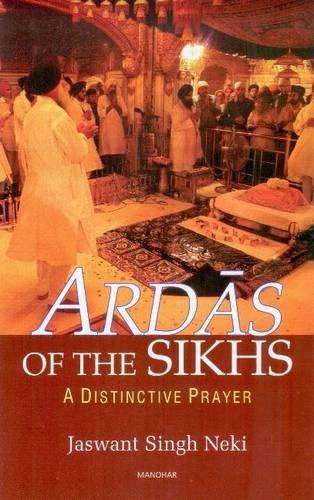 Ardas of Sikhs: Neki Jaswant Singh