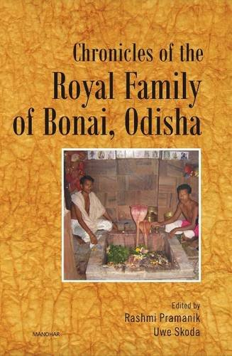 9788173049798: Chronicles of the Royal Family of Bonai (Odisha)