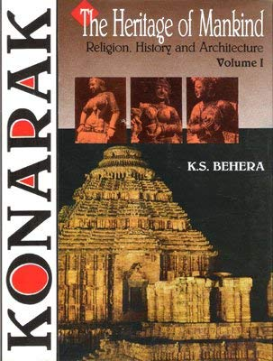 Konarak: The Heritage of Mankind, 2 Vols: K.S. Behera