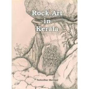 9788173051302: Rock Art in Kerala (IGNCA rock art series)
