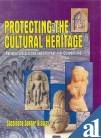 Protecting the Cultural Heritage: National Legislations and: Sachindra Sekhar Biswas