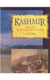 Kashmir and Its Monumental Glory: Agarwal, R.C.