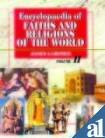 Encyclopaedia of Faiths And Religions of the World (Five-Volume Set): Gardner, James
