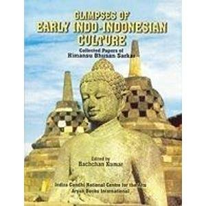 Glimpses of Early Indo-Indonesian Culture: Collected Papers of Himansu Bhusan Sarkar: Bachchan ...