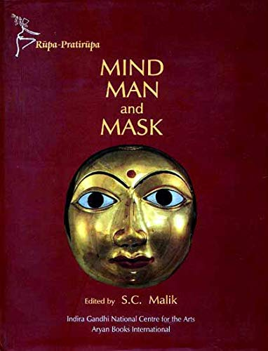 Mind Man and Mask: Malik, S.C., editor