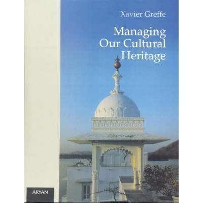 9788173052149: Managing Our Cultural Heritage (English and French Edition)