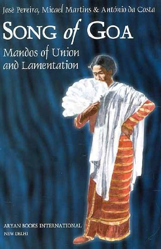 Song of Goa: Mandos of Union and: Jose Pereira, Micael