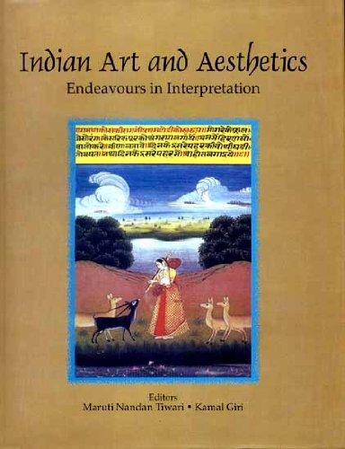 Indian Art and Aesthetics : Endeavours in: Maruti Nandan Tiwari