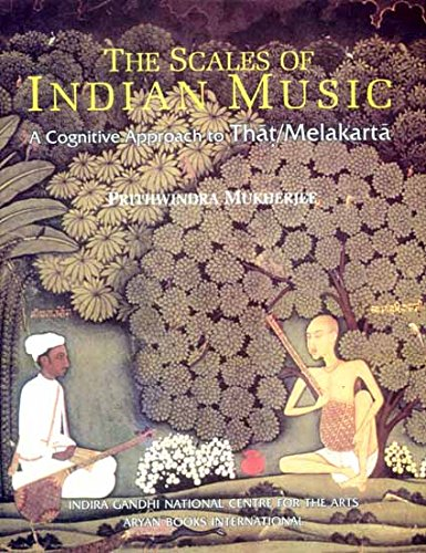The Scales Of Indian Music: A Cognitive Approach To That/ Melakarta